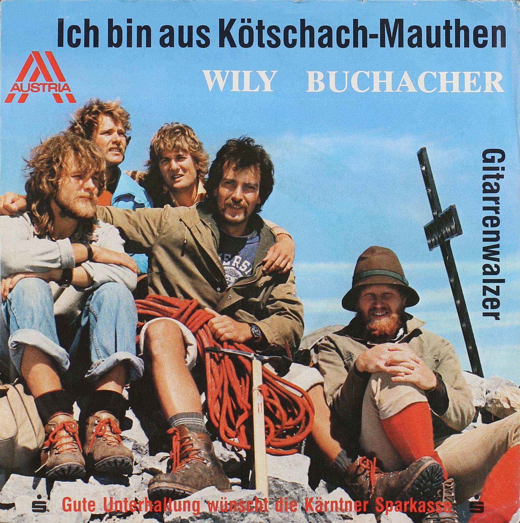 Buchacher, Wily - Ich Bin Aus Ktschach-Mauthen